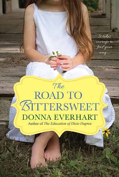 Download The Road to Bittersweet Book