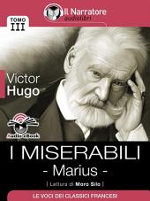 I Miserabili - Tomo III - Marius (Audio-eBook)
