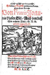 Gasos Naxos Battologonos. Gasinus Nasi Battimontanus. Das ist ain Bericht Von Fratris Joannis Nasen Esel, Auch von desz Esels rechtem Tittel, G. N. B. art vnd aygenschafft