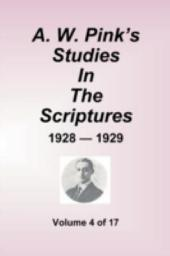 A.w. Pink's Studies in the Scriptures - 1928-29