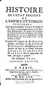 Histoire de l'état present de l'empire ottoman