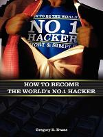 How to Become the Worlds No. 1 Hacker