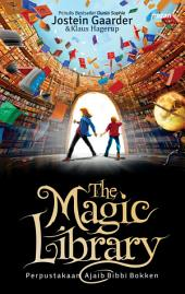 The Magic Library: Perpustakaan Ajaib Bibbi Bokken