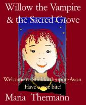 Willow the Vampire & the Sacred Grove: Welcome to Stinkforth-upon-Avon. Have a nice bite!