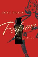 Perfume  A Century of Scents PDF