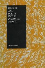 Kinship and Polity in the Poema de Mío Cid