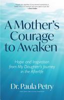 A Mother s Courage to Awaken PDF