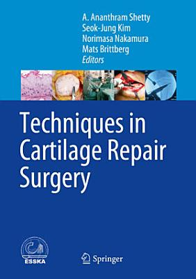 Techniques in Cartilage Repair Surgery