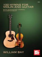 100 Hymns for Violin and Guitar PDF