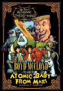 Boyd McCloyd and the Atomic Baby from Mars