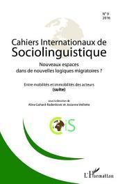 Nouveaux espaces dans de nouvelles logiques migratoires ?: Entre mobilités et immobilités des acteurs - (suite)