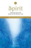 The Human Hologram (Spirit, Book 6)
