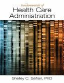 Fundamentals of Health Care Administration PDF