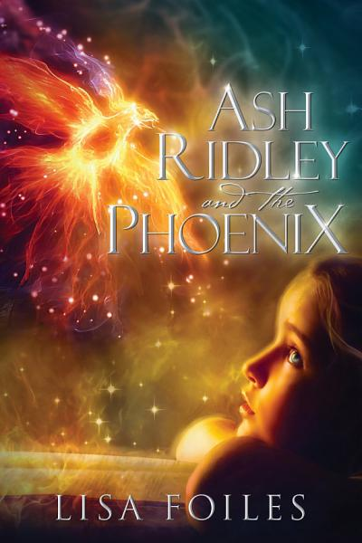 Download Ash Ridley and the Phoenix Book