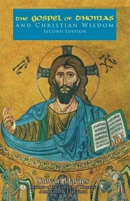 The Gospel of Thomas and Christian Wisdom