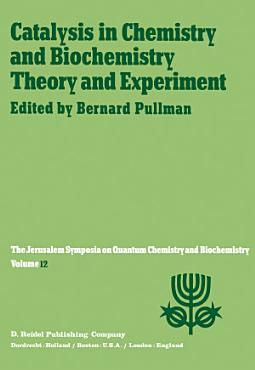 Catalysis in Chemistry and Biochemistry Theory and Experiment PDF