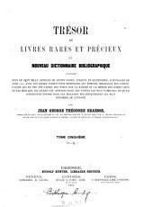 Trésor de livres rares et précieux: Volume 5