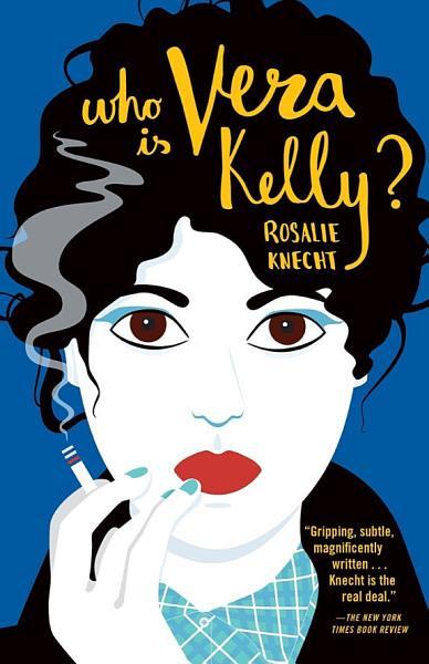 Who Is Vera Kelly? (A Vera Kelly Story)
