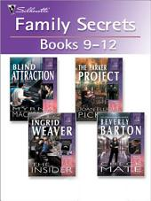 Family Secrets Books 9-12: Blind Attraction\The Parker Project\The Insider\Check Mate