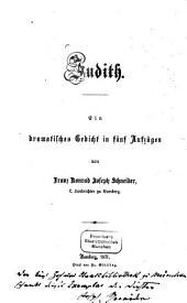 Judith: Ein dramat. Gedicht in 5 Aufzügen
