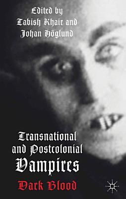 Transnational and Postcolonial Vampires