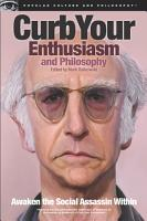 Curb Your Enthusiasm and Philosophy PDF