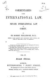 Commentaries Upon International Law: Volume 4