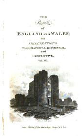 The Beauties of England and Wales: Or Delineations, Topographical, Historical, and Descriptive, of Each County...