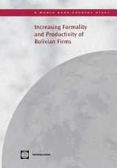 Increasing Formality and Productivity of Bolivian Firms