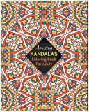 Amazing MANDALAS Coloring Book For Adult