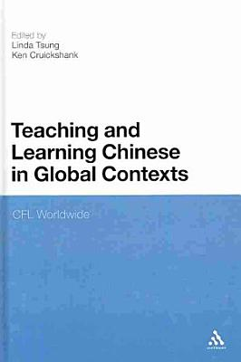 Teaching and Learning Chinese in Global Contexts PDF