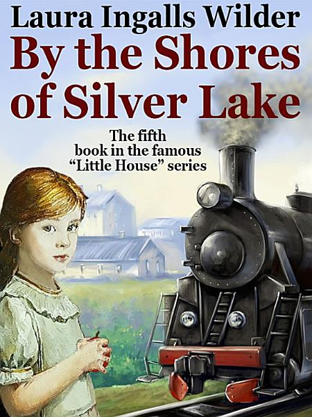 Download By the Shores of Silver Lake Book