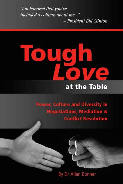 Tough Love   Power  Culture and Diversity In Negotiations  Mediation   Conflict Resolution PDF