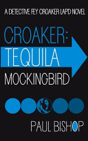 Croaker  Tequila Mockingbird Book