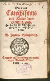 Der große Catechismus und Kinderlere