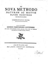 De nova methodo naturam ac motum fluidi electrici investigandi commentatio prior