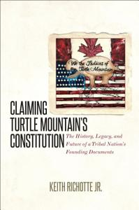 Claiming Turtle Mountain s Constitution PDF