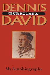 Dennis 'Hurricane' David: My Autobiography