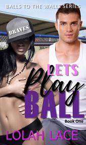 Let's Play Ball (Free BWWM Interracial Romance)