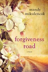 Forgiveness Road Book PDF