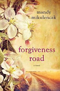 Forgiveness Road Book