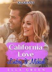 California Love - Lindsey und Michael. Erotischer Roman