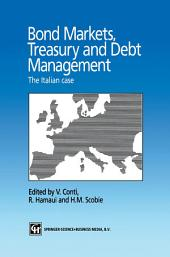 Bond Markets, Treasury and Debt Management: The Italian case