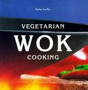 Vegetarian Wok Cooking