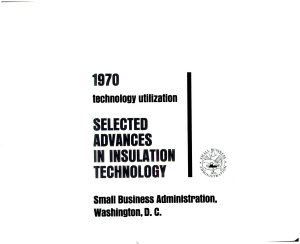 Selected Advances in Insulation Technology