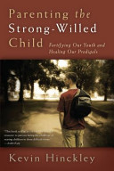 Parenting the Strong Willed Child Book