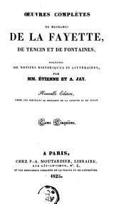 Oeuvres complètes de Mesdames de La Fayette, de Tencin et de Fontaines: précédées de notices historiques et littéraires, Volume5
