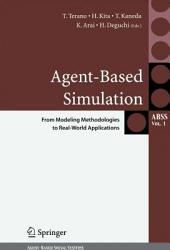 Agent Based Simulation  From Modeling Methodologies to Real World Applications PDF