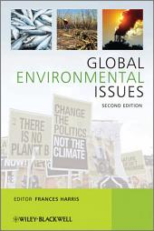 Global Environmental Issues: Edition 2