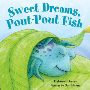 Sweet Dreams  Pout Pout Fish Book
